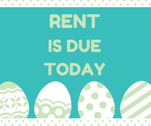 Rent Due Today